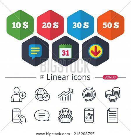 Calendar, Speech bubble and Download signs. Money in Dollars icons. 10, 20, 30 and 50 USD symbols. Money signs Chat, Report graph line icons. More linear signs. Editable stroke. Vector