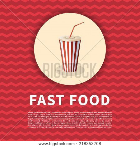 Soda cup on red poster. Cute cartoon colored picture of fast food. Menu design elements. Vector illustration of fast food for bistro, snackbar, cafe or restaurant