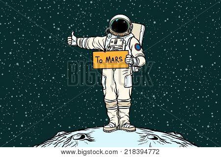 Astronaut hitch rides on Mars. Pop art retro vector illustration