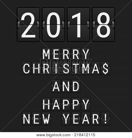 Vector Analog Flip Numbers 2018 and Flip Letters Merry Christmas and Happy New Year. Greeting Card made of Airport Flip Board Symbols.