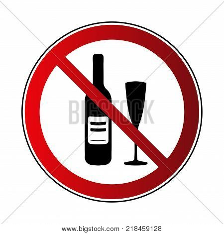 No alcohol drink sign. Prohibited sign beverage alcohol isolated on white background. Black silhouette in red round icon. No drinking pictogram. Forbidden No alcohol symbol Vector illustration
