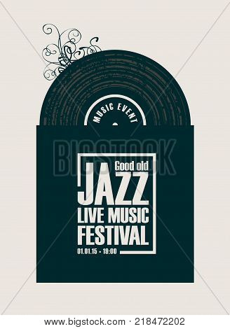Vector poster for a jazz festival live music with vinyl record in black and white cover in retro style on white background