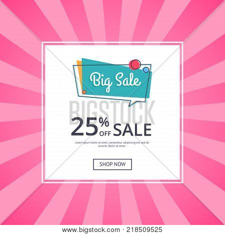 Big sale poster with 25 percent off discount vector illustration isolated on white background. Best offer proposal web banner with button shop now