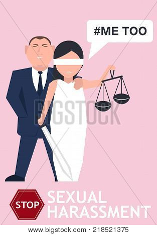 Sexual harassment poster with Lady Justice. World social gender problem, womens right and sex discrimination vector illustration.