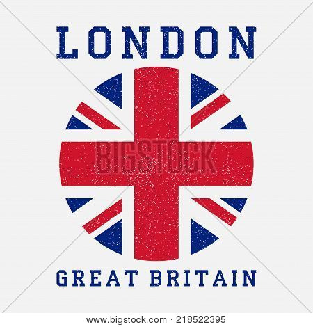 London typography with Great Britain flag. Grunge print for design clothes, t-shirt, apparel. Vector illustration.