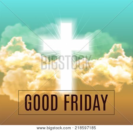 Good friday. He is risen background with clouds, divine sunlight , crucifixion, white cross and sun rise. Vector illustration