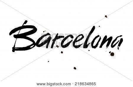 Barcelona. Ink hand lettering. Modern brush calligraphy. Handwritten phrase. Inspiration graphic design typography element. Vector
