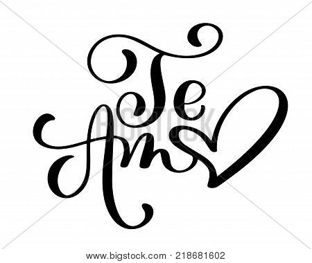 Te Amo love you Spanish text calligraphy vector lettering for Valentine card. Vector illustration for photo overlays, t-shirt print, flyer, poster design, mug, pillow.