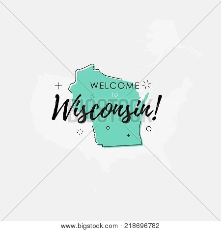 Vector illustration of greeting sign with welcome to Wisconsin text and state silhouette.