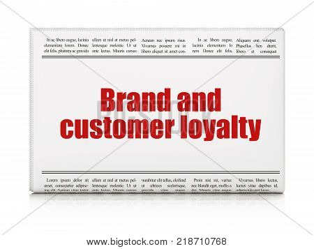 Advertising concept: newspaper headline Brand and Customer loyalty on White background, 3D rendering