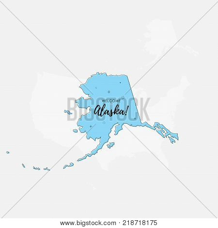 Vector illustration of greeting sign with welcome to Alaska text and state silhouette.
