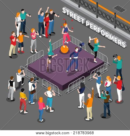 Street performers isometric composition including podium with pantomime actor, balancer on ball, acrobats and audience vector illustration
