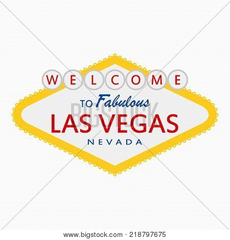 Welcome to Fabulous Las Vegas, Nevada - sign with illumination lamps. Classic retro signboard in flat style. Vector illustration.