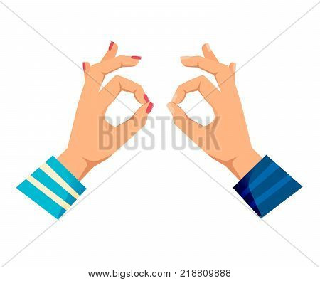 Men's and women s hands with gestures. Concept of control and order, calmness, approval, signals yes, ok, everything is good, gesture of assurance. Signals man's, woman s hands. Vector illustration