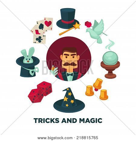 Trick and magic promotional poster with magician and equipment. Rabbit in hat, play cards, dove with rose, glass ball, paper cups, and red dice in circle isolated cartoon vector illustrations set.