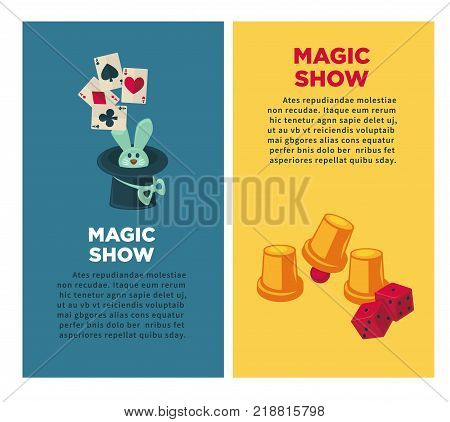 Magic show promotional vertical posters with cute rabbit in tall hat and equipment for tricks. Paper cups with dice and play cards isolated cartoon flat vector illustrations and sample text.