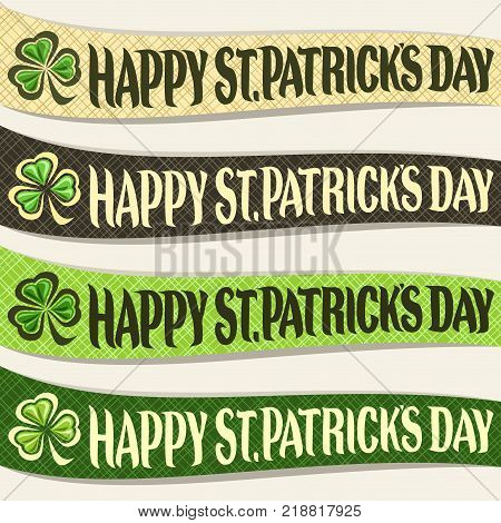 Vector set of ribbons for Saint Patricks Day, curved banner with original vintage typeface for text happy st. patrick's day, in headline leaf of spring shamrock for patrick holiday on green background