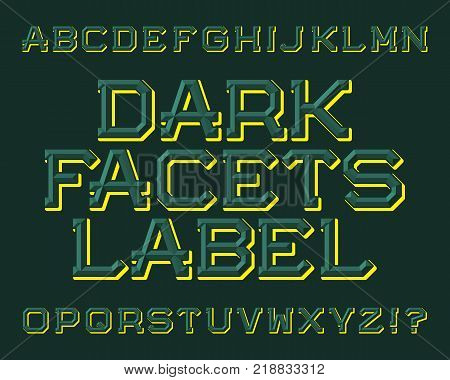 Dark Facets Label typeface. Beautiful font. Isolated english alphabet.