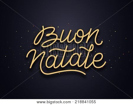 Buon Natale italian Merry Christmas wishes typography text and gold confetti on luxury black background. Premium vector illustration with lettering for winter holidays