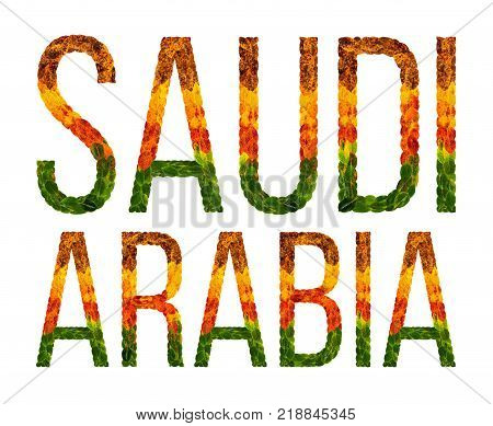saudi arabia. word is written with leaves white isolated background, banner for printing. Beautiful inscription poster of color leaves saudi arabia