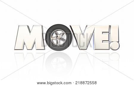 Move Wheel Rolling Into Word Movement Momentum 3d Illustration