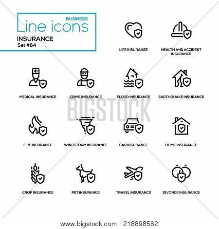 Insurance concept - line design icons set. Life, health and accident, medical, crime, flood, earthquake, fie, windstorm, car, home, crop, pet, travel, divorce types. High quality black pictograms