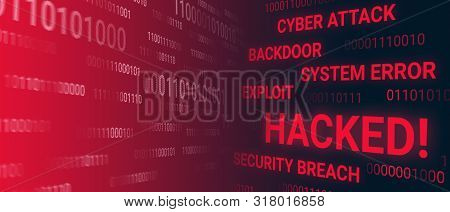 Hacked System, Data. Exploit, Backdoor, Cyber Attack Concept. Red Alert Colors.