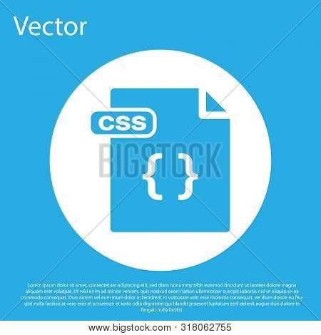 Blue Css File Document. Download Css Button Icon Isolated On Blue Background. Css File Symbol. White