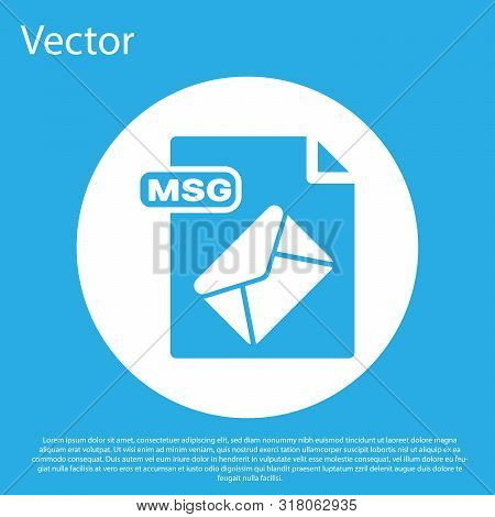 Blue Msg File Document. Download Msg Button Icon Isolated On Blue Background. Msg File Symbol. White