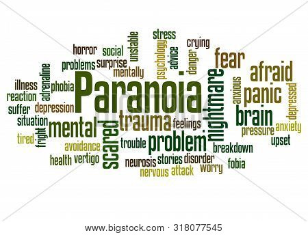 Paranoia Word Cloud Concept On White Background.