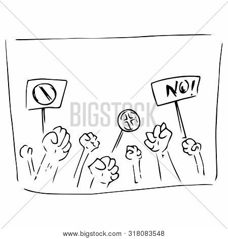 Rally of people. Protest. A crowd of disgruntled people. Fists raised up. Prohibitory banners. Vector illustration. Simple hand drawn icon. poster