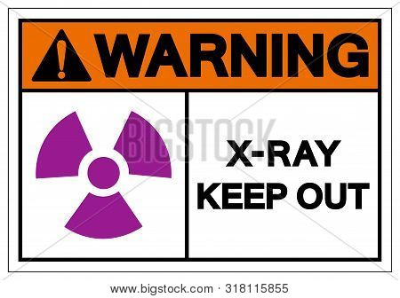 Warning X-ray Keep Out Symbol Sign, Vector Illustration, Isolate On White Background Label. Eps10