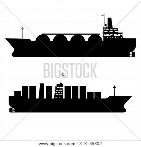 Icon Set Gas Tanker Lng Cargo Ship Tanker With Containers. Delivery, Silhouette Transportation, Ship