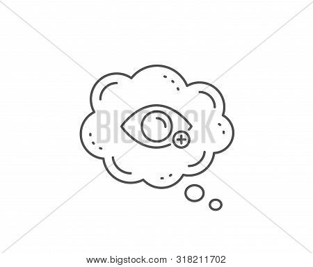 Farsightedness Line Icon. Chat Bubble Design. Eye Diopter Sign. Optometry Vision Symbol. Outline Con
