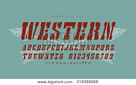 Italic Stencil-plate Slab Serif Font In The Western Style. Letters And Numbers For Logo And Title De