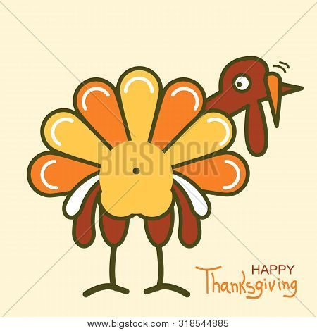 Thanksgiving Turkey For Happy Thanksgiving Day. Vector Color Symbol Illustration With Text