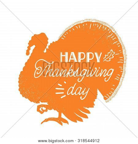 Happy Thankgiving Day. American Holiday With Traditional Turkey Dish Silhouette And Text
