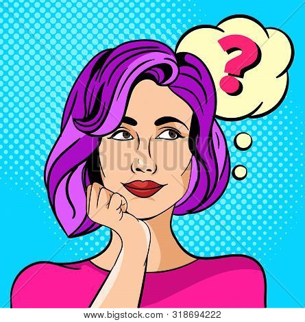 Young Girl Or Woman With A Question Mark. Pop Art Vector Illustration