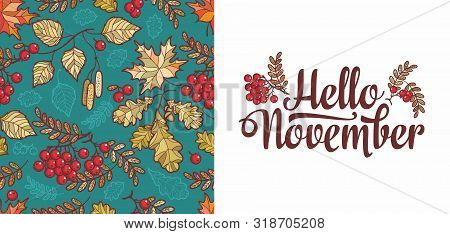 Hello November Lettering Phrase Text. Autumn Leaves Seamless Pattern With Rowan, Maple, Birch And Oa