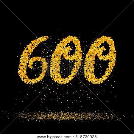 Beautiful Card With Number 600 Made With Little Glitter Gold Circles With Falling Glittery Particles