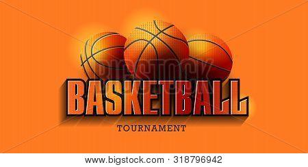 Basketball Poster With Basketball Balls And Big Typography. Basketball Playoff Advertising. Sport Ev