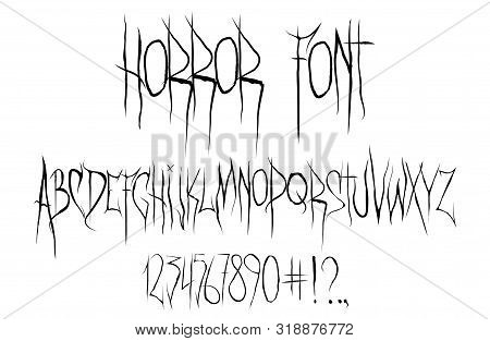 Horror Font, Alphabet, Numbers And Punctuation Marks. Horror Font For T-shirt And Merch. Trendy Alph