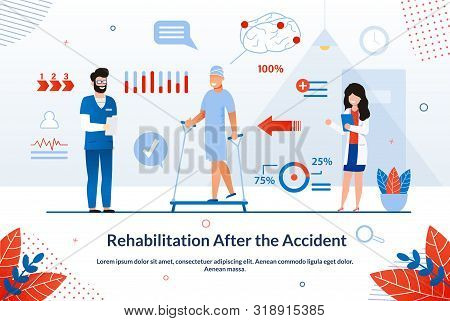 Banner Rehabilitation after the Accident Flat. Goal Work Doctor is to Strengthen and Maintain Peoples Health. Man Sets Up Physical Activity after Surgery, Doctors are Standing Nearby. poster