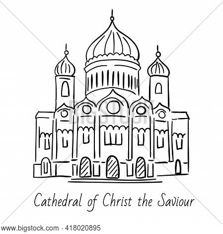 Hand Drawn Doodel Sketch Of Moscow Landmarks. Cathedral Of Christ The Saviour. Black Line On White B
