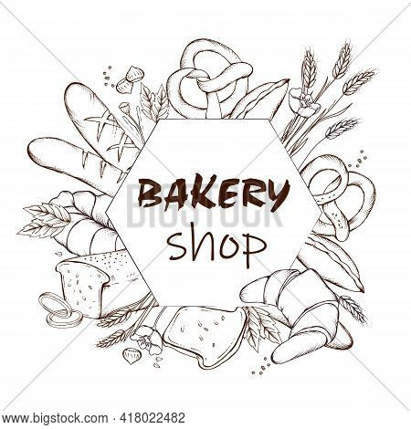 Banner Or Card For Bakery Shop With Hand Drawn Image Of Bakery Production. Banner For Bread Selling,