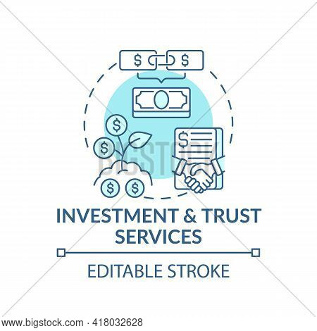 Investment And Trust Services Concept Icon. Wealth Advisory Idea Thin Line Illustration. Handling We