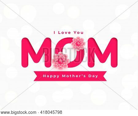 Happy Mothers Day Flower Card Greeting Vector Template Design