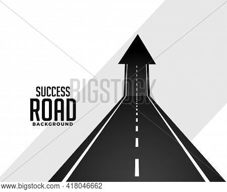 Perspective Road Pathway With Upward Arrow Vector Template Design