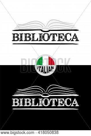 Library Logo For Italy. Hand-drawn Icon Of An Opened Book. Library Emblem In Chalk Style On A Black