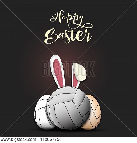 Happy Easter. Volleyball Ball With Ears Rabbit